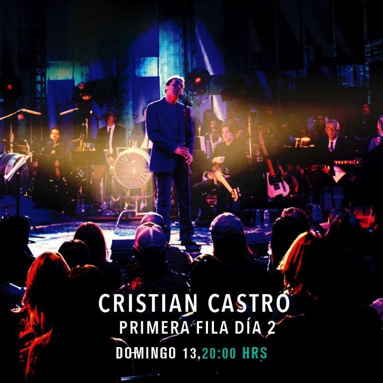 Cristian Castro – Primera fila día dos